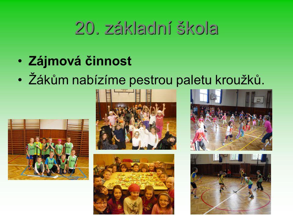 20. základní škola Zájmová činnost Žákům nabízíme pestrou paletu kroužků.