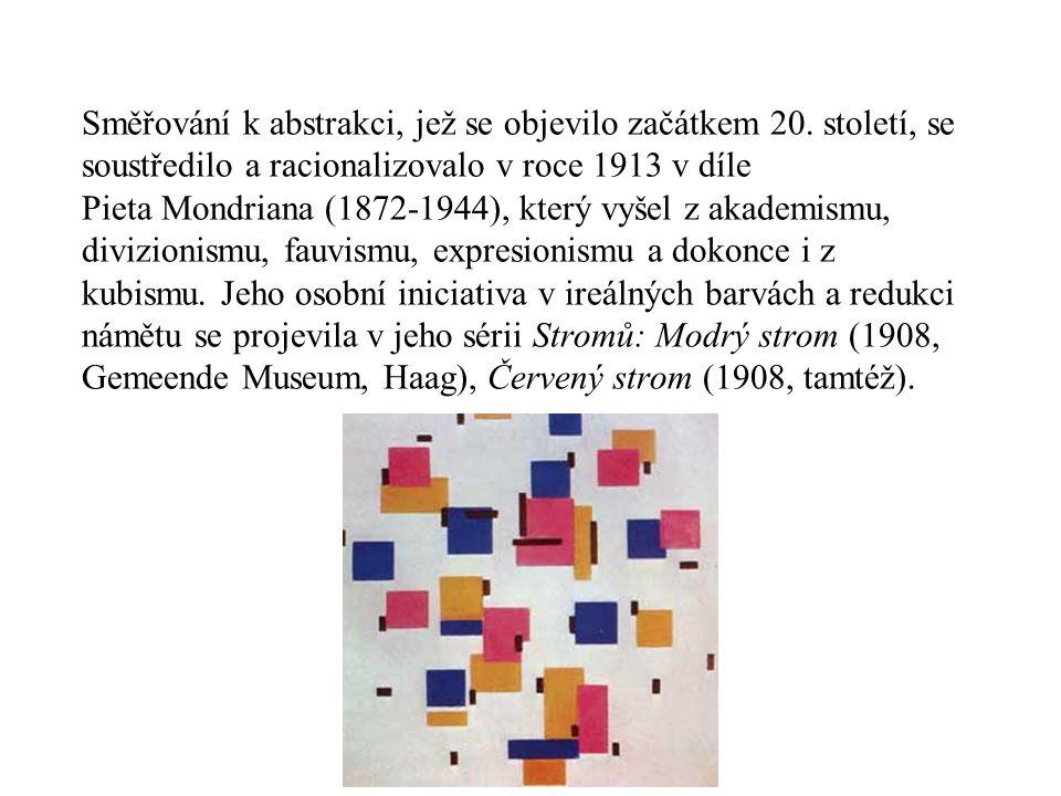 Směřování k abstrakci, jež se objevilo začátkem 20.