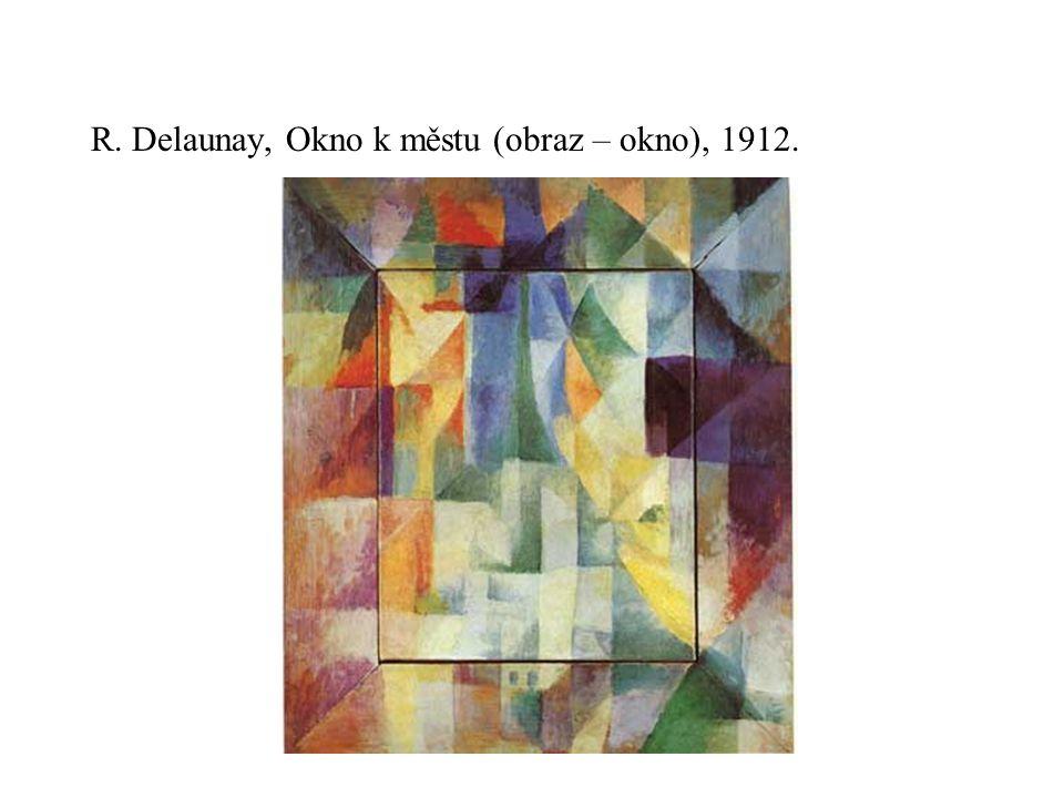 R. Delaunay, Okno k městu (obraz – okno), 1912.