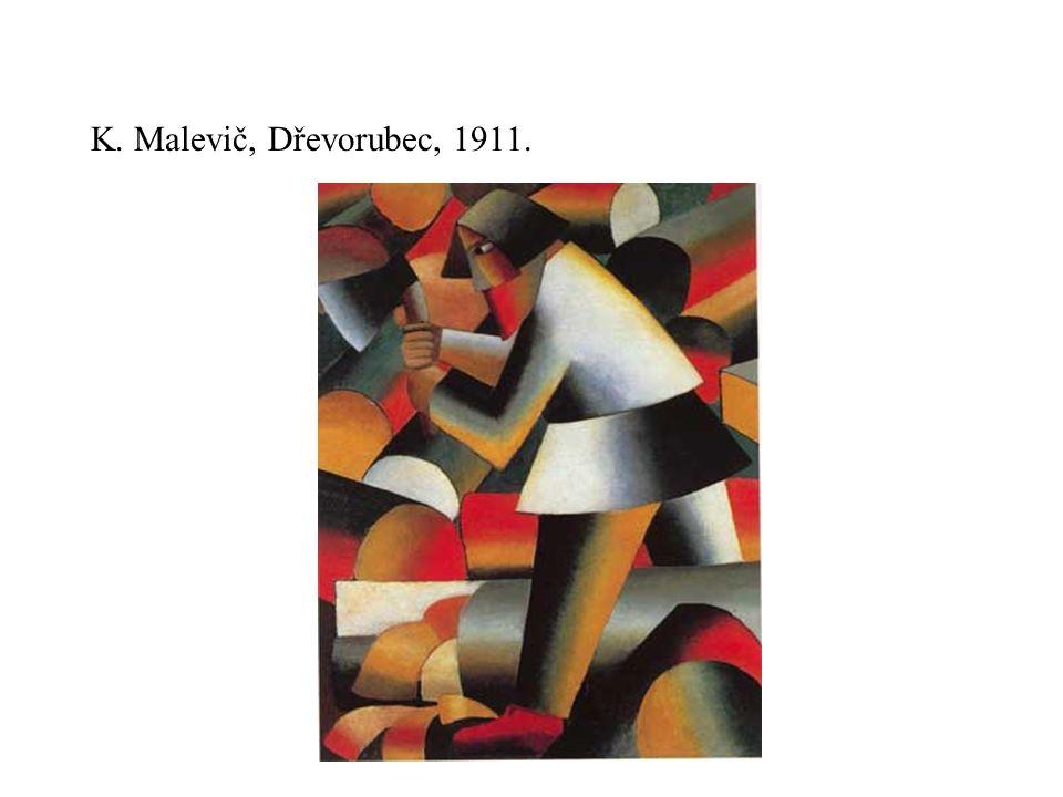 K. Malevič, Dřevorubec, 1911.