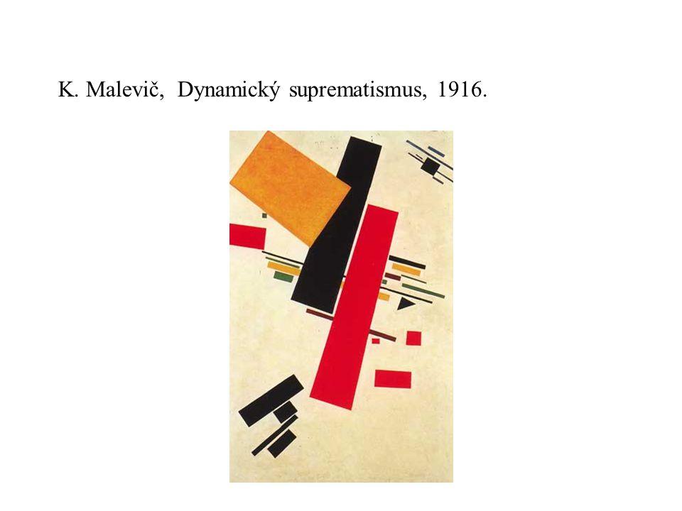 K. Malevič, Dynamický suprematismus, 1916.