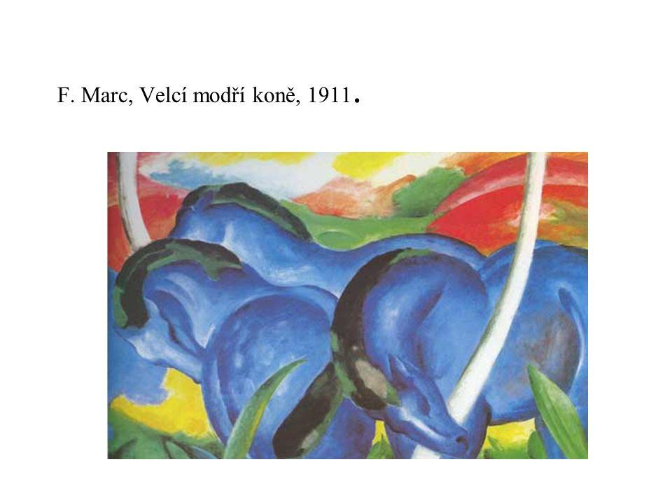 F. Marc, Velcí modří koně, 1911.