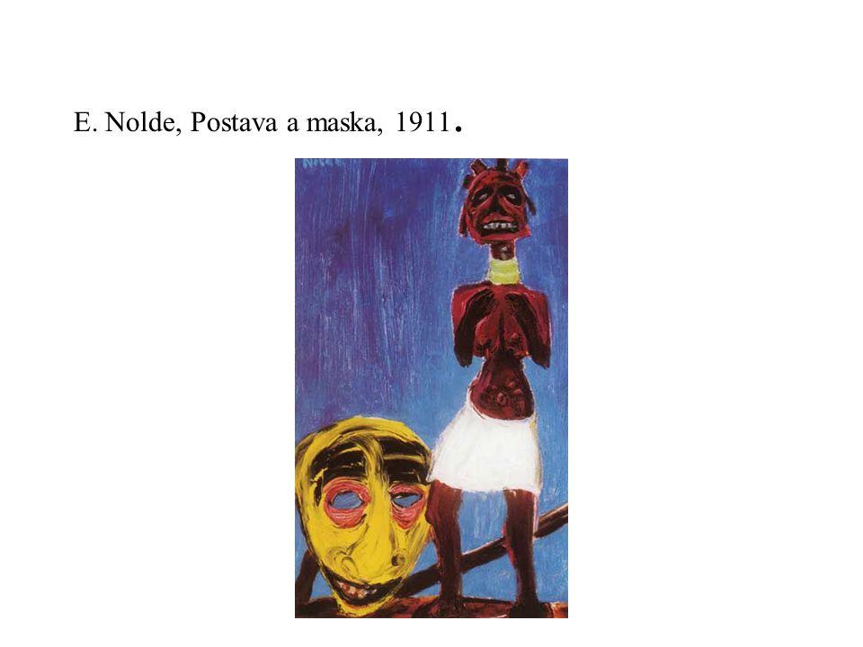 E. Nolde, Postava a maska, 1911.