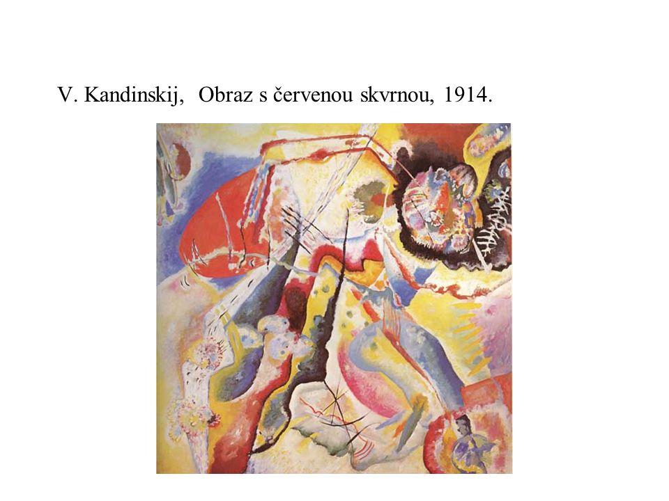 V. Kandinskij, Obraz s červenou skvrnou, 1914.