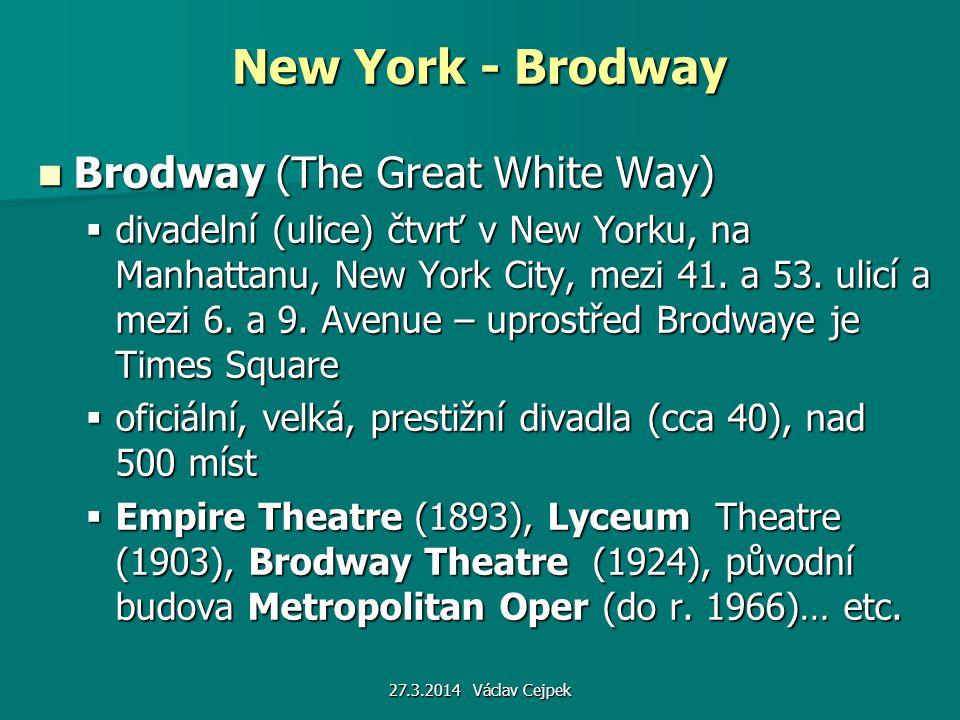 27.3.2014 Václav Cejpek Brodway Theatre (1924)