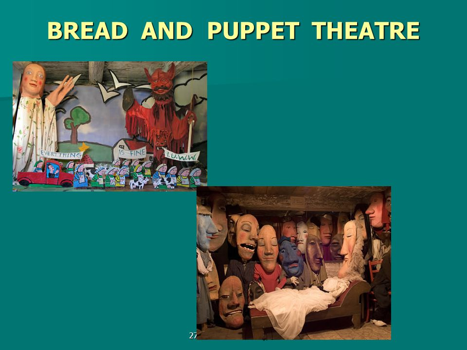 27.3.2014 Václav Cejpek BREAD AND PUPPET THEATRE
