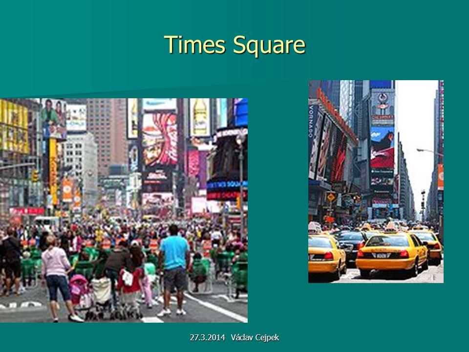 27.3.2014 Václav Cejpek Times Square