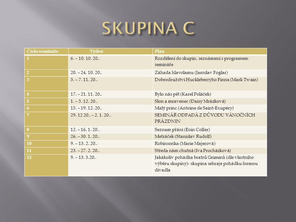 Číslo semináře TýdenPlán 1 6. – 10. 10. 20.. Rozdělení do skupin, seznámení s programem semináře 2 20. – 24. 10. 20..Záhada hlavolamu (Jaroslav Foglar