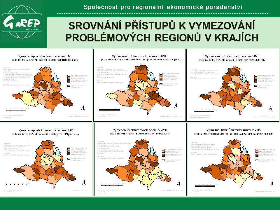 Společnost pro regionální ekonomické poradenství SROVNÁNÍ PŘÍSTUPŮ K VYMEZOVÁNÍ PROBLÉMOVÝCH REGIONŮ V KRAJÍCH