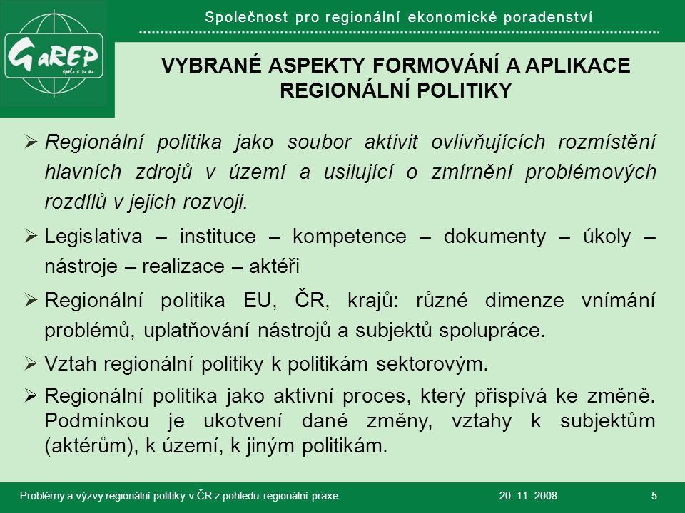 Společnost pro regionální ekonomické poradenství VYBRANÉ ASPEKTY FORMOVÁNÍ A APLIKACE REGIONÁLNÍ POLITIKY  Regionální politika jako soubor aktivit ovlivňujících rozmístění hlavních zdrojů v území a usilující o zmírnění problémových rozdílů v jejich rozvoji.