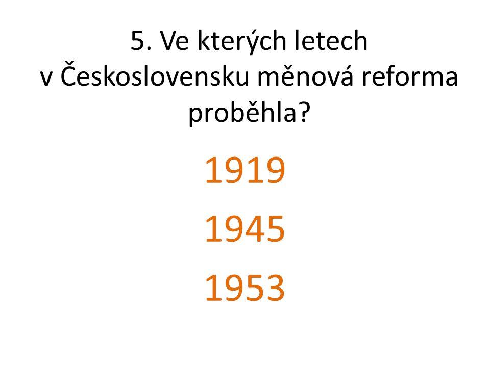 13.Jak se měnily peníze v reformách po 2.světové válce.