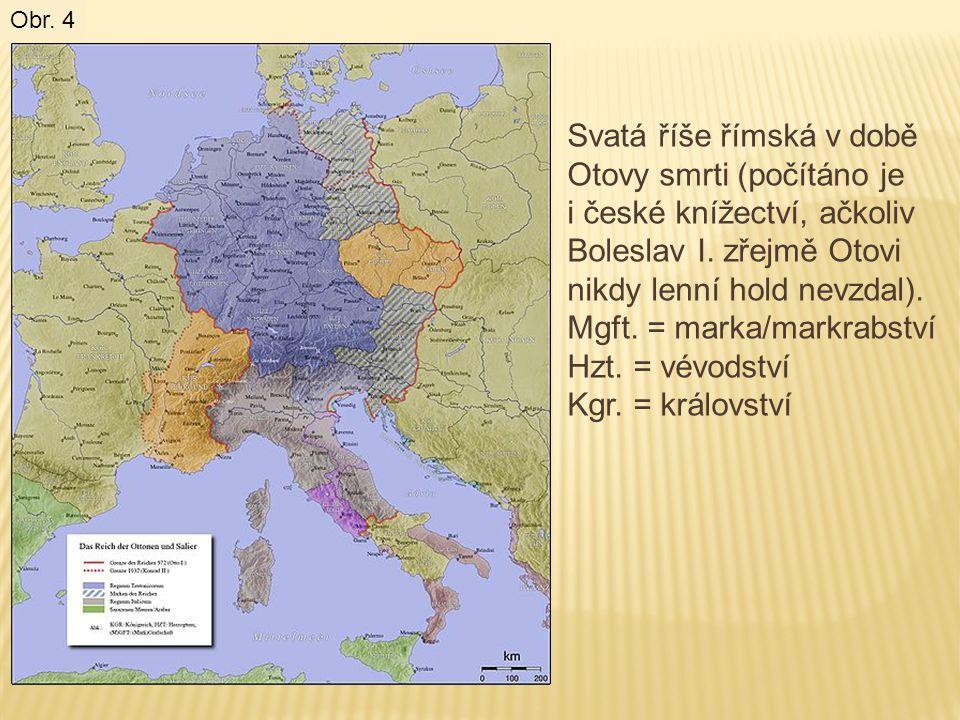 Svatá říše římská v době Otovy smrti (počítáno je i české knížectví, ačkoliv Boleslav I. zřejmě Otovi nikdy lenní hold nevzdal). Mgft. = marka/markrab