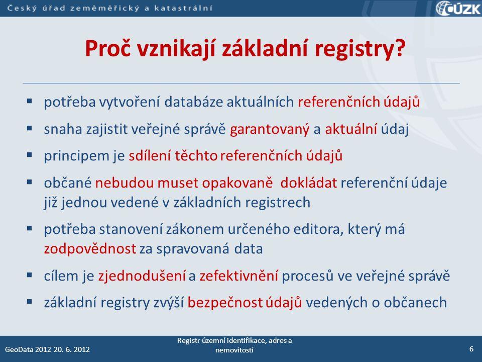 Referenční údaje Referenční údaj – záznam vedený v základním registru, který je v daný okamžik aktuální, platný, jednotný a závazný pro použití v agendách ve státní správě.