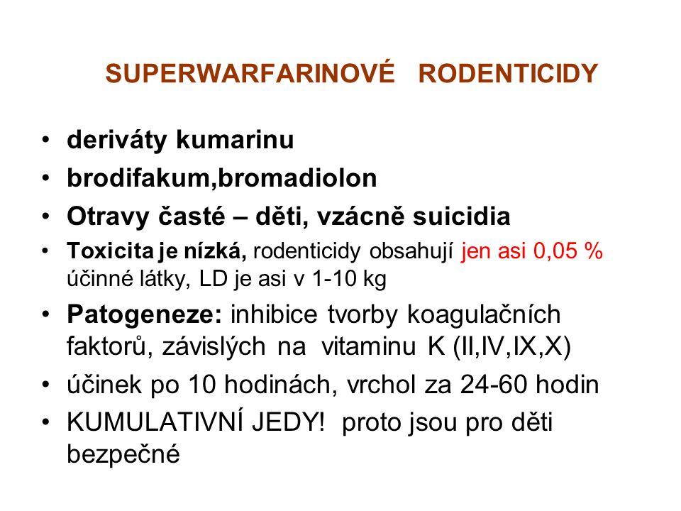 SUPERWARFARINOVÉ RODENTICIDY deriváty kumarinu brodifakum,bromadiolon Otravy časté – děti, vzácně suicidia Toxicita je nízká, rodenticidy obsahují jen