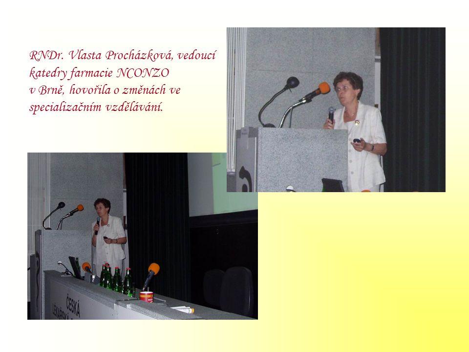 RNDr. Vlasta Procházková, vedoucí katedry farmacie NCONZO v Brně, hovořila o změnách ve specializačním vzdělávání.