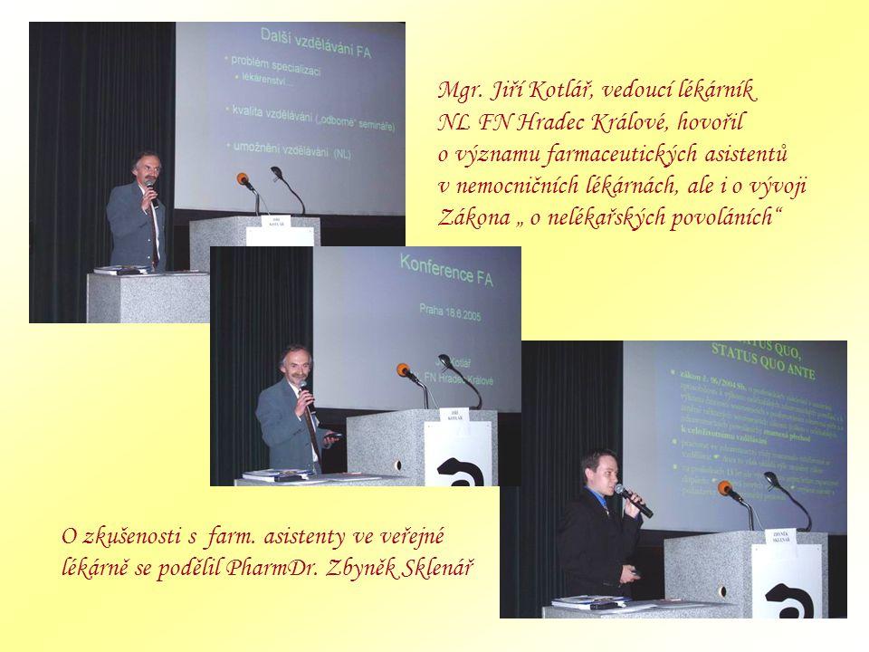 """Mgr. Jiří Kotlář, vedoucí lékárník NL FN Hradec Králové, hovořil o významu farmaceutických asistentů v nemocničních lékárnách, ale i o vývoji Zákona """""""