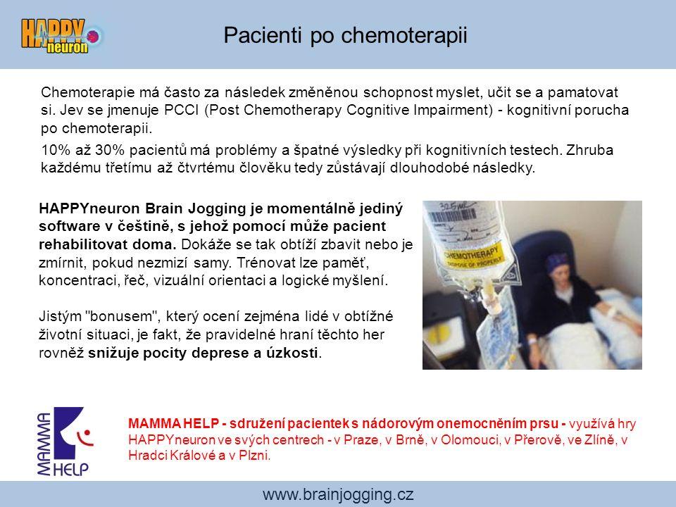 www.brainjogging.cz Pacienti po chemoterapii Chemoterapie má často za následek změněnou schopnost myslet, učit se a pamatovat si. Jev se jmenuje PCCI
