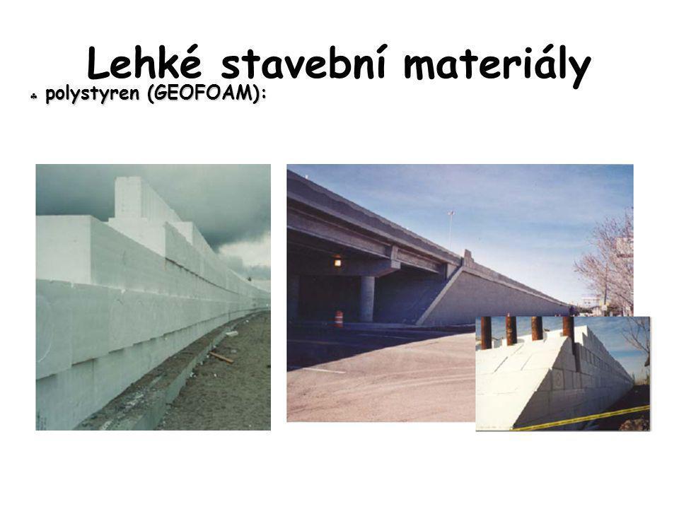  polystyren (GEOFOAM): Lehké stavební materiály