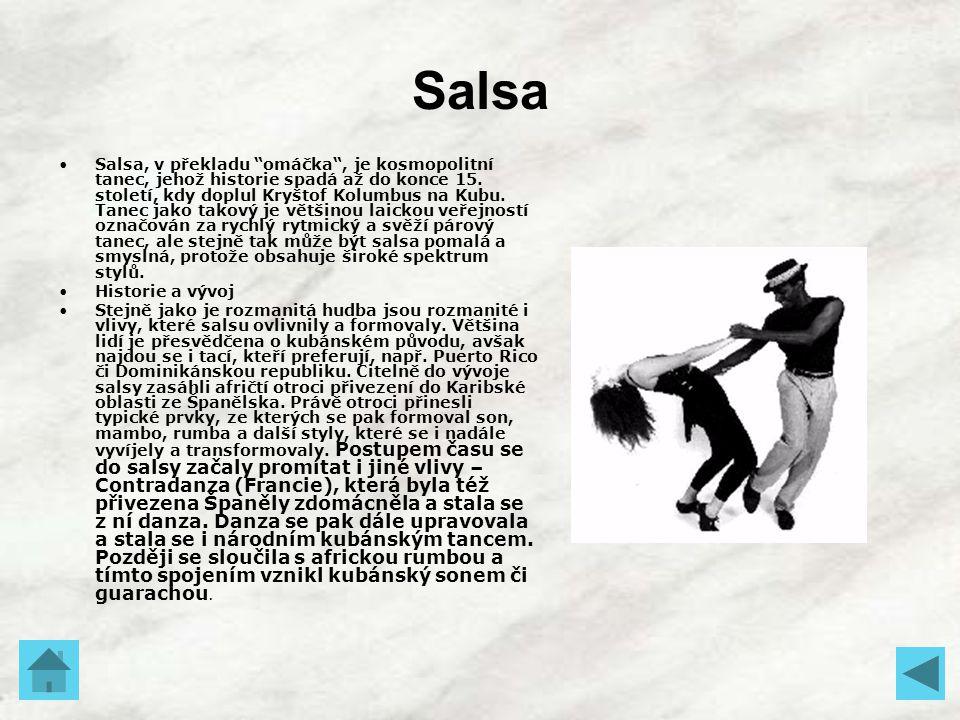 """Salsa Salsa, v překladu """"omáčka"""", je kosmopolitní tanec, jehož historie spadá až do konce 15. století, kdy doplul Kryštof Kolumbus na Kubu. Tanec jako"""