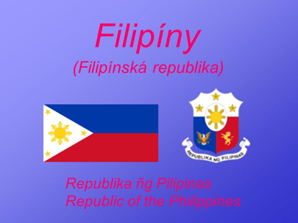 Filipíny (Filipínská republika) Republika ñg Pilipinas Republic of the Philippines