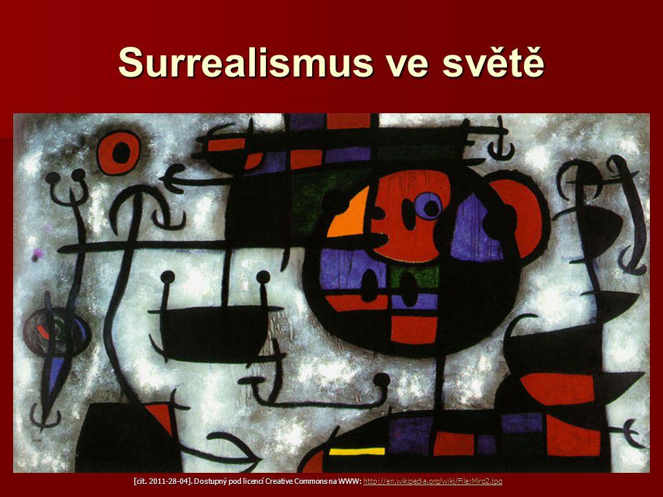Surrealismus ve světě Joan Miró Joan Miró Joan Miró Joan Miró(1893−1983)  Katalánský malíř, sochař, keramik  Na plátnech jsou často jednoduché tvary, znaky, symboly [cit.