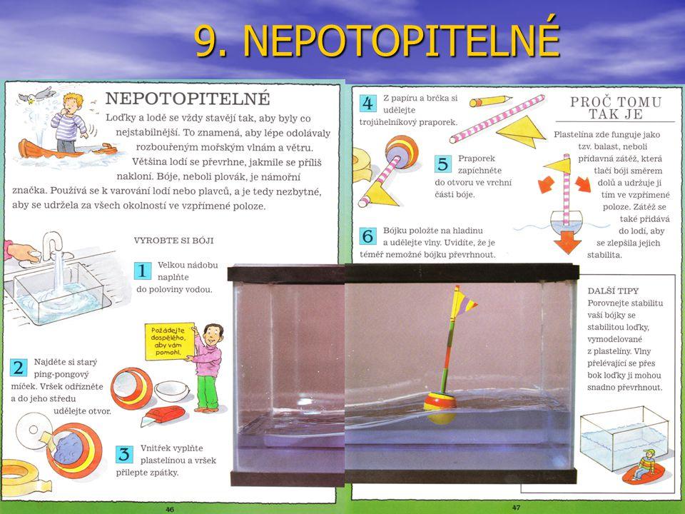 9. NEPOTOPITELNÉ