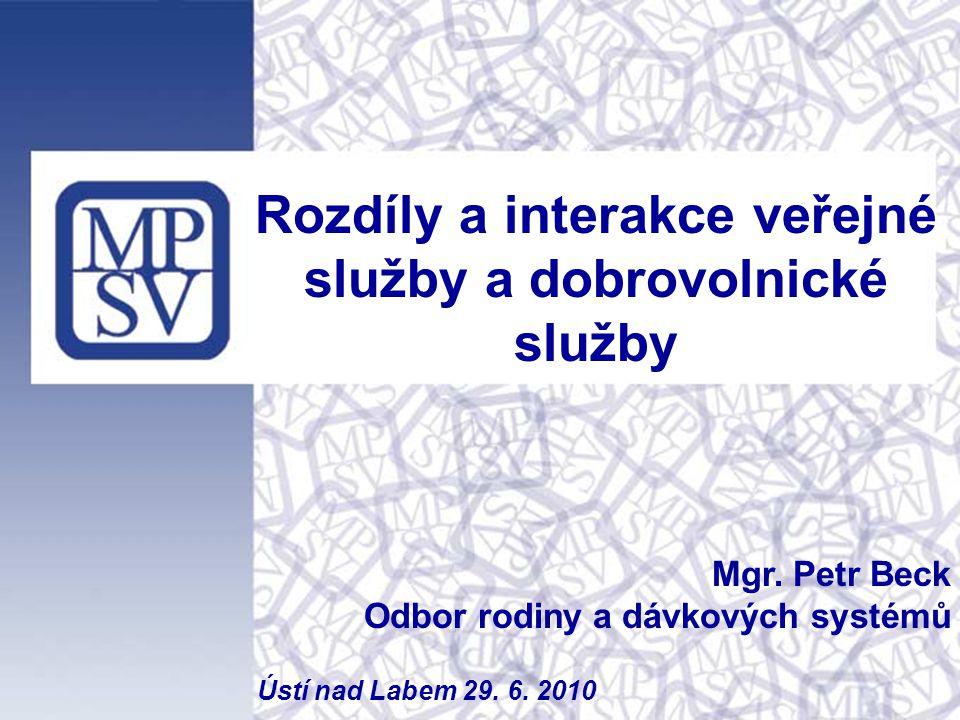 Rozdíly a interakce veřejné služby a dobrovolnické služby Mgr.
