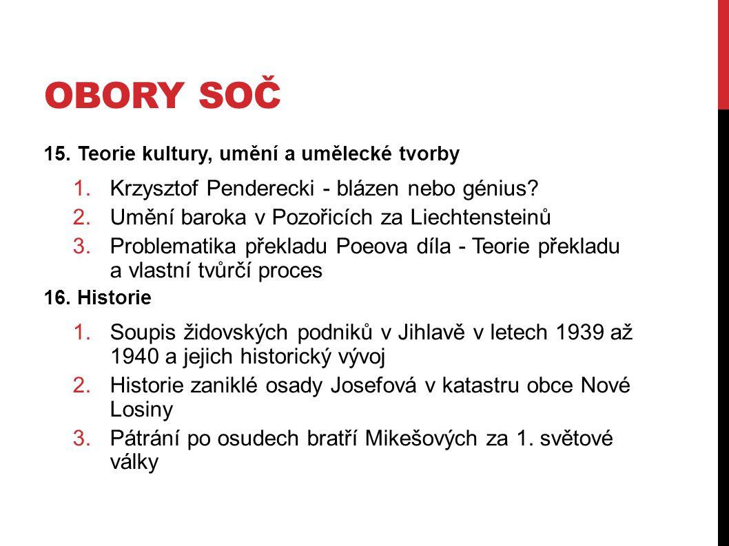OBORY SOČ 15.Teorie kultury, umění a umělecké tvorby 1.Krzysztof Penderecki - blázen nebo génius.