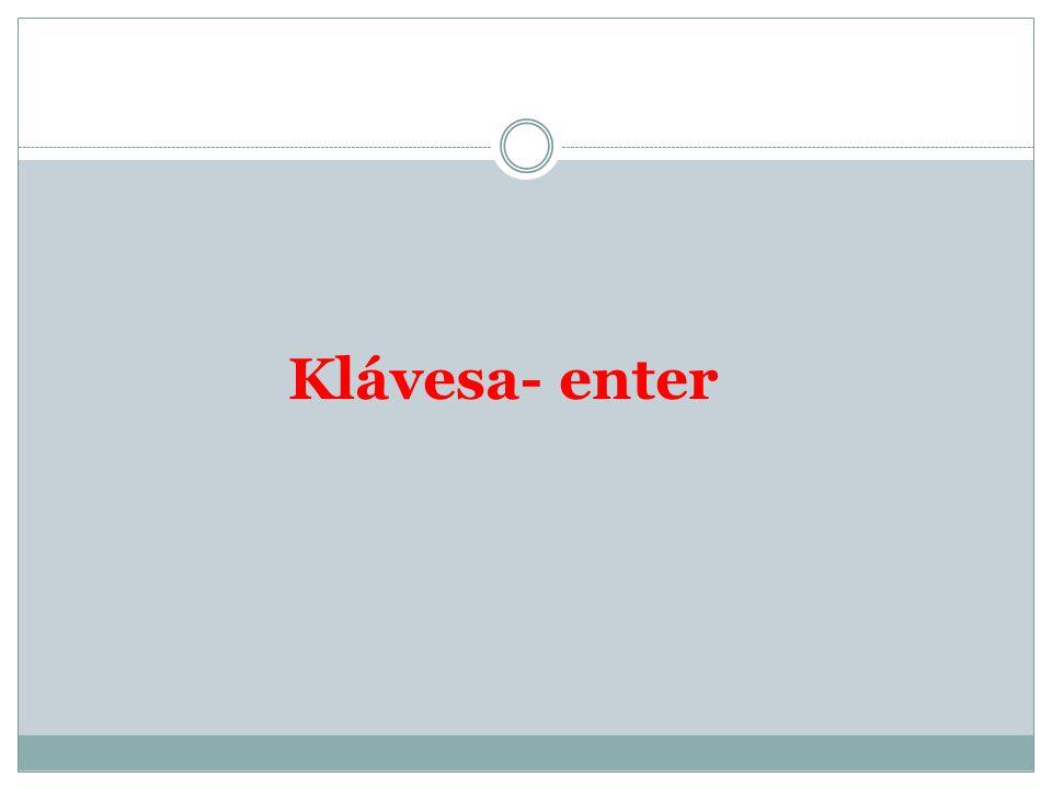 Klávesa- enter