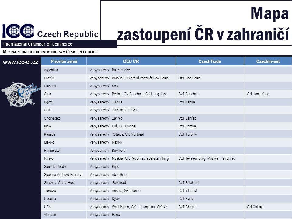 www.icc-cr.cz Czech Republic International Chamber of Commerce M EZINÁRODNÍ OBCHODNÍ KOMORA V Č ESKÉ REPUBLICE Mapa zastoupení ČR v zahraničí 20.