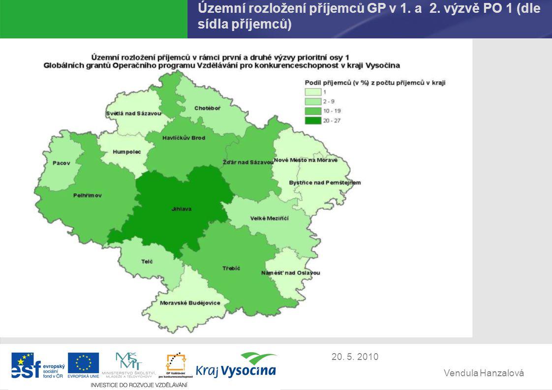 Vendula Hanzalová 20. 5. 2010 Územní rozložení příjemců GP v 1.