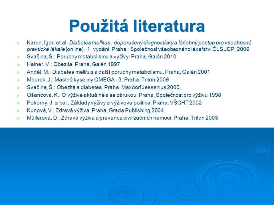 Použitá literatura  Karen, Igor, et al.