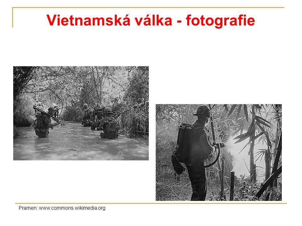 Vietnamská válka - fotografie Pramen: www.commons.wikimedia.org