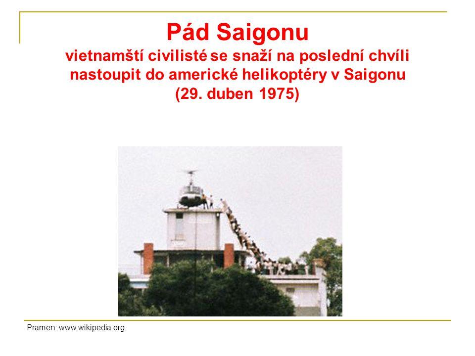 Pád Saigonu vietnamští civilisté se snaží na poslední chvíli nastoupit do americké helikoptéry v Saigonu (29.