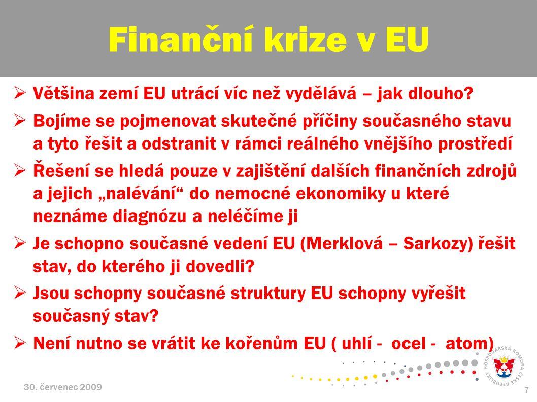 30.červenec 2009 8  Evropské sociálně tržní hospodářství pro 21.