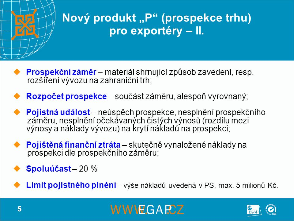 """6 Nový produkt """"P (prospekce trhu) pro exportéry – III."""