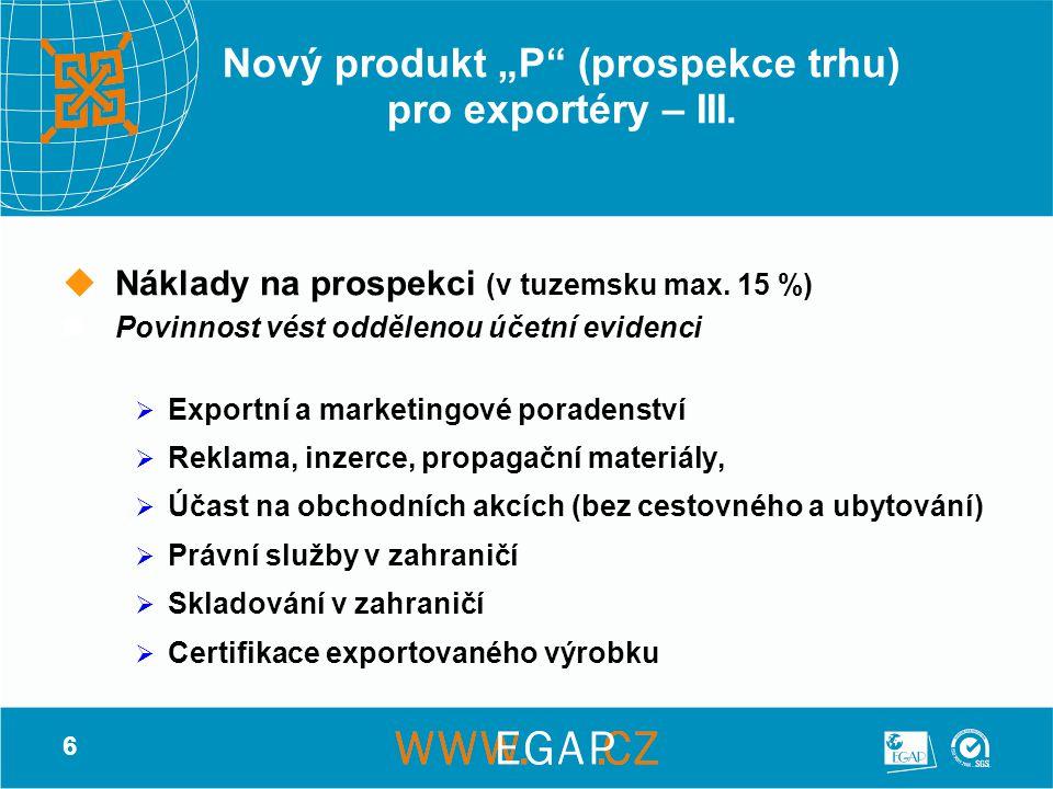 """7 Nový produkt """"P (prospekce trhu) pro exportéry – IV."""