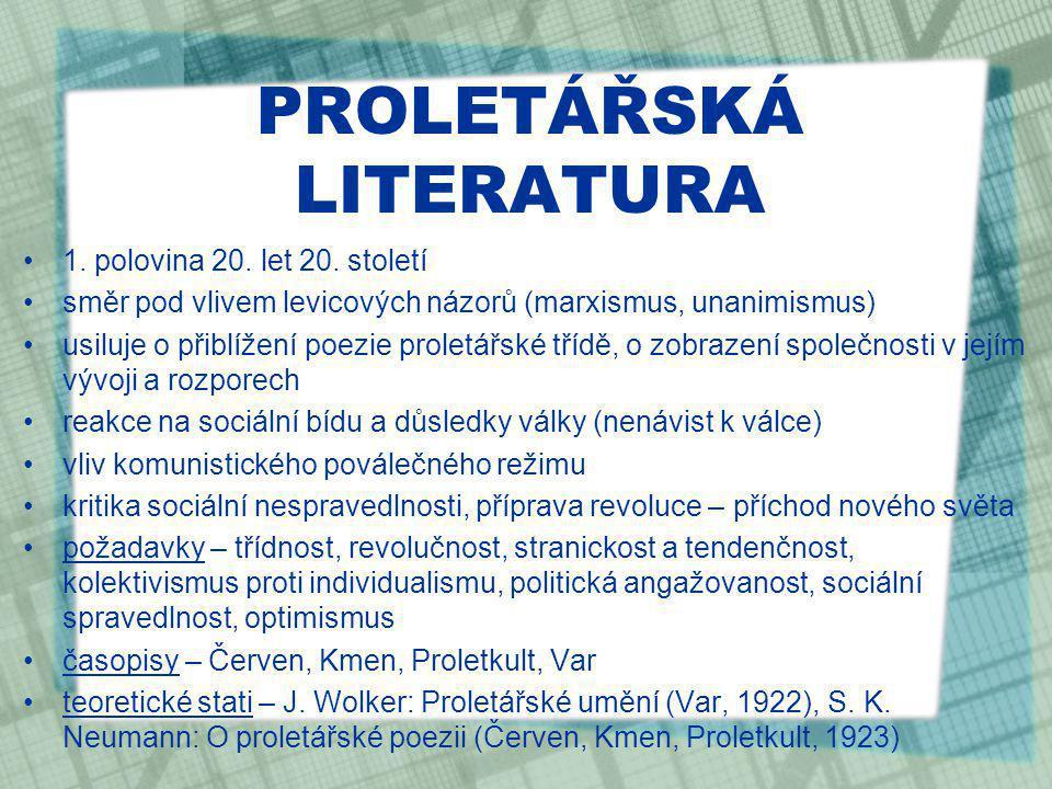 PROLETÁŘSKÁ LITERATURA 1.polovina 20. let 20.