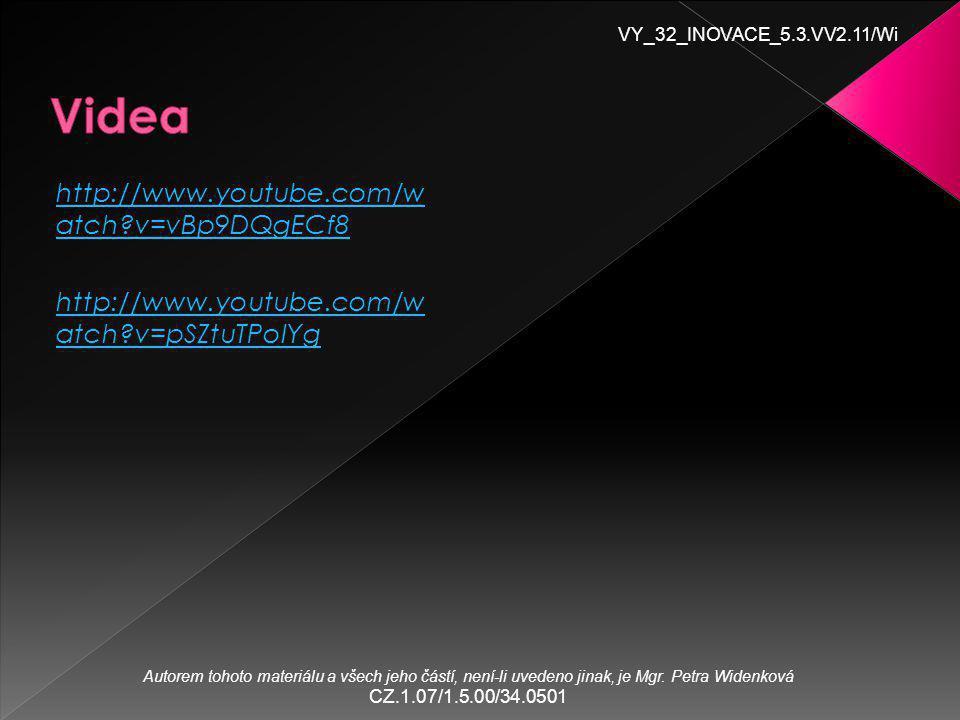 VY_32_INOVACE_5.3.VV2.11/Wi Autorem tohoto materiálu a všech jeho částí, není-li uvedeno jinak, je Mgr.