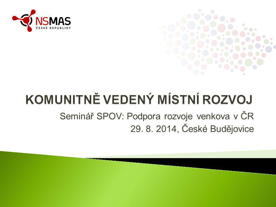 Seminář SPOV: Podpora rozvoje venkova v ČR 29. 8. 2014, České Budějovice