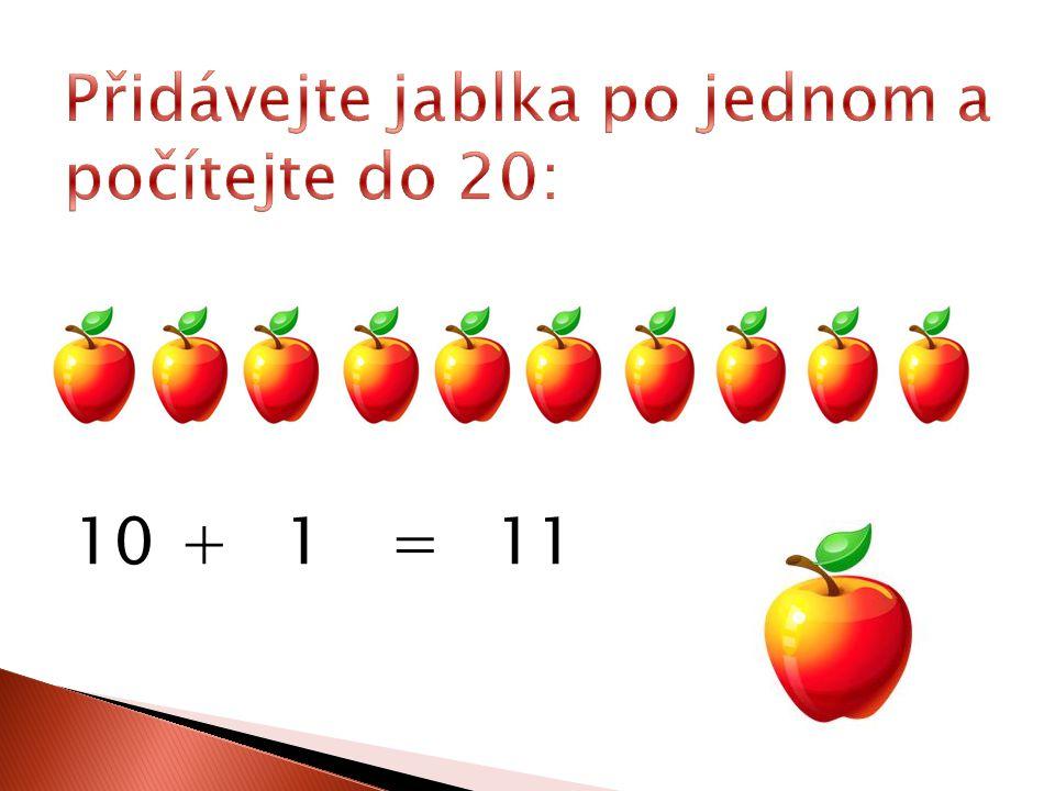 10+1=11