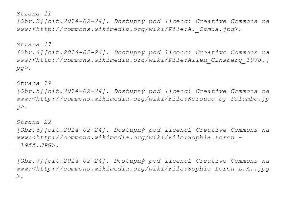 Strana 11 [Obr.3][cit.2014-02-24]. Dostupný pod licencí Creative Commons na www:. Strana 17 [Obr.4][cit.2014-02-24]. Dostupný pod licencí Creative Com