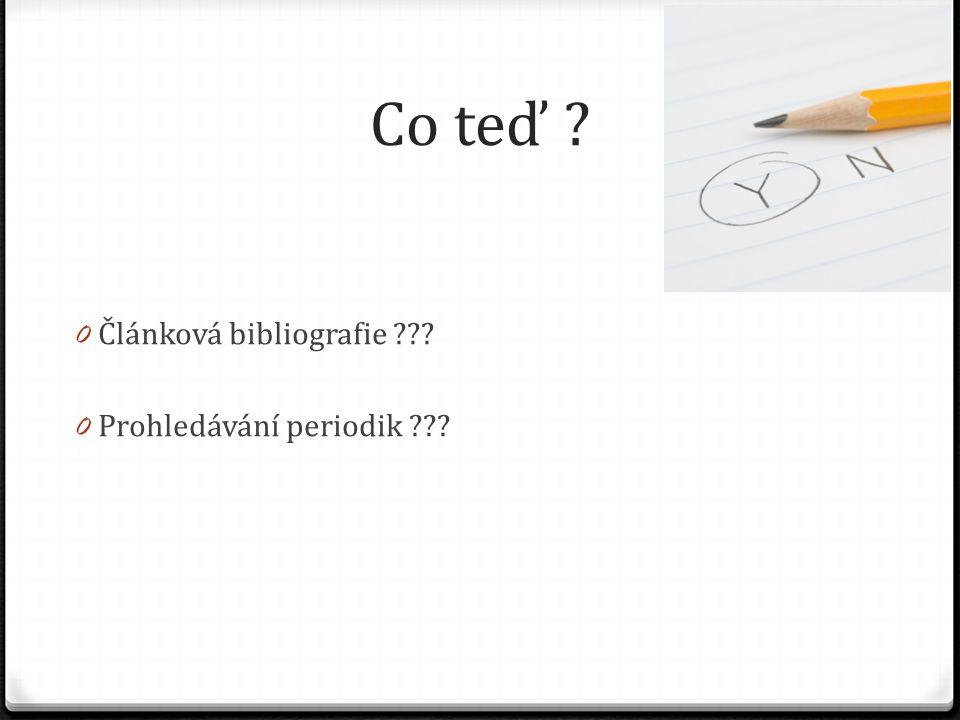 Splněno 0 Tištěné bibliografie novin a časopisů (KUBÍČEK, Jaromír, ed.