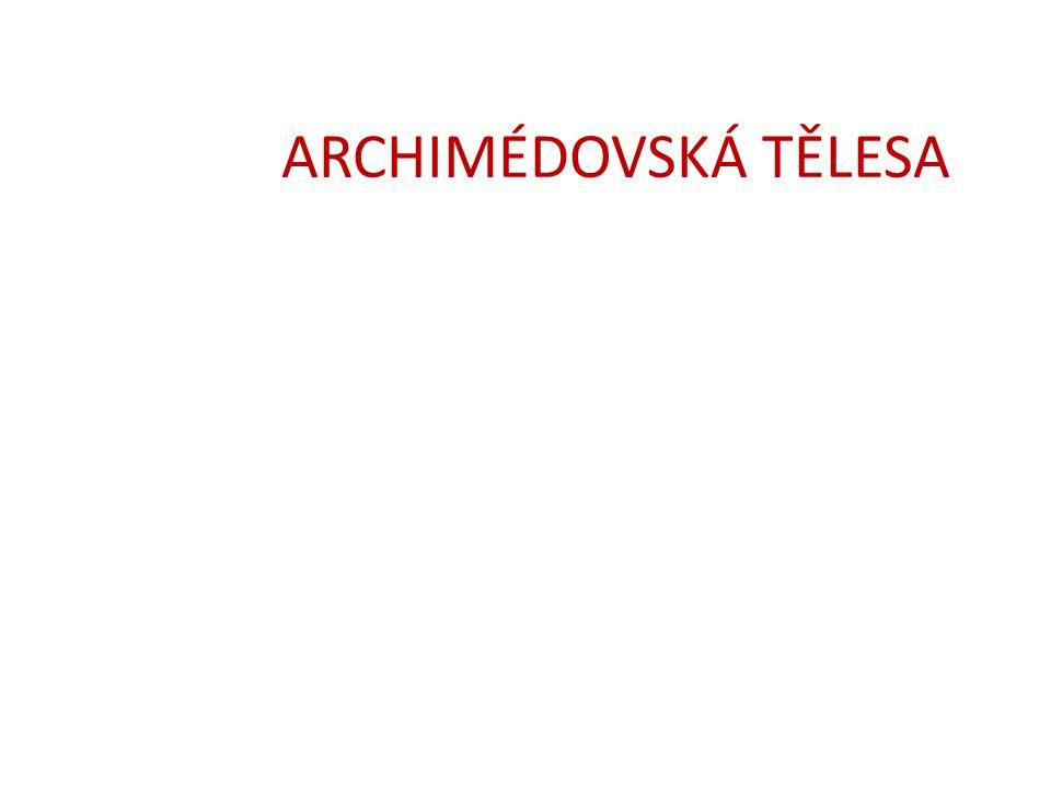 ARCHIMÉDOVSKÁ TĚLESA