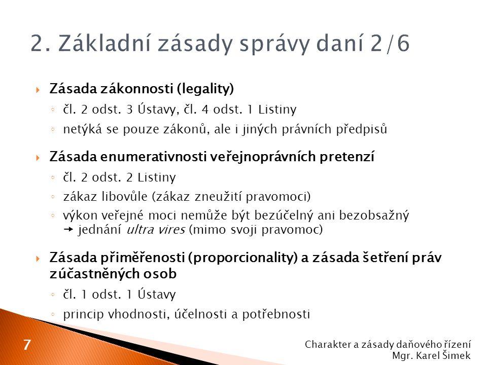  Zásada procesní rovnosti ◦ čl.37 odst.