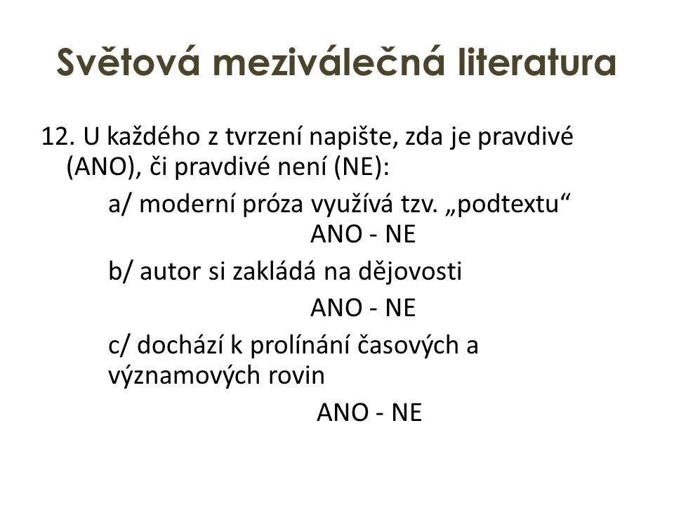 Světová meziválečná literatura 12.