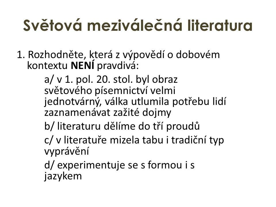 Světová meziválečná literatura 1.
