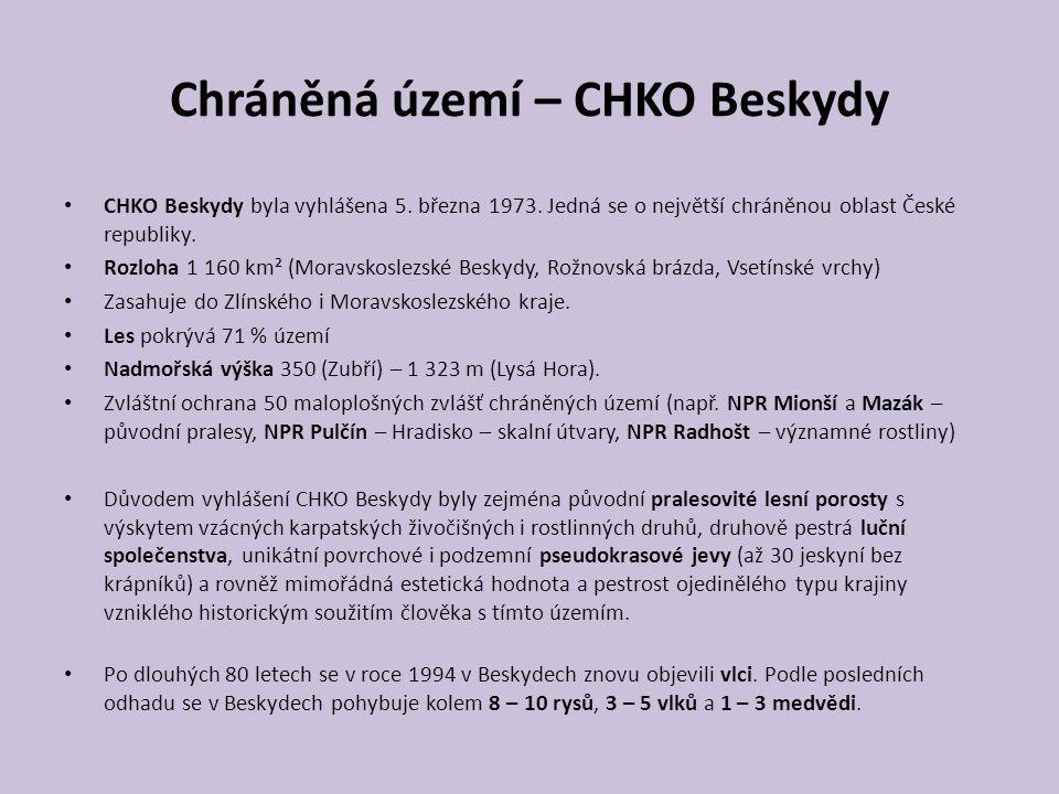 Chráněná území – CHKO Beskydy CHKO Beskydy byla vyhlášena 5.