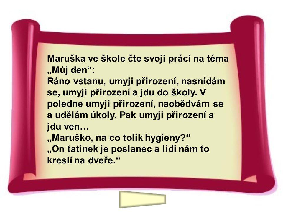 """Maruška ve škole čte svoji práci na téma """"Můj den"""": Ráno vstanu, umyji přirození, nasnídám se, umyji přirození a jdu do školy. V poledne umyji přiroze"""