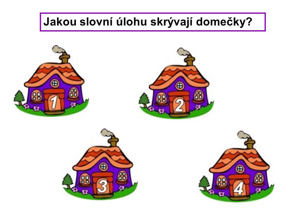 Jakou slovní úlohu skrývají domečky?